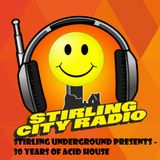 Stirling Underground // 30 Years of Acid House @ Stirling City Radio