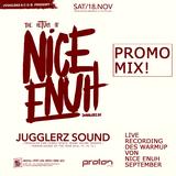 DJ Smo (Jugglerz) / Warm Up @ Nice Enuh, Stuttgart - Sept. 2017