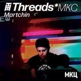 Martchin - 2-Mar-19 (Threads*MKC)