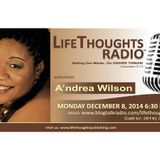 LifeThoughts Radio guest A'ndrea Wilson