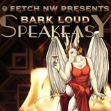 Live from FetchNW Barkloud Speakeasy
