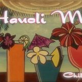 Hauoli Mix ~Chill out vol.3~