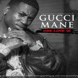 One Love 35 ft Gucci Mane