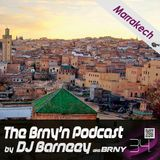 BRNY - The Brny'n [Burning] Podcast #34 - Marrakech - TBP#34 - at SpaceFm