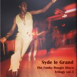 The Funky Disco Boogie Trilogy pt.3