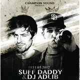 Suff Daddy & Adlib - Hi-Hat Club at Champion Sound