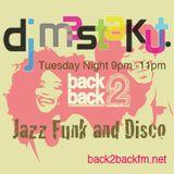 Jazz Funk and Disco:DJ Mastakut Show on Back2Backfm.net 2018/04/24
