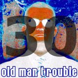 20150418 Skywalker FM - Old Man Trouble - Lass Knacken Podcast #30