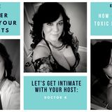 Get Intimate with Doctor K Episode 3 - How to deal with toxic people