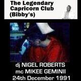Nigel Roberts @ Bibby's Capricorn Club 24th December 1991