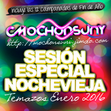 Sesión Temazos Nochevieja (Enero 2016) [Mixed by CMochonsuny] NEW YEAR'S CLUB MUSIC