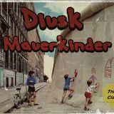 Diusk -Mauerkinder-