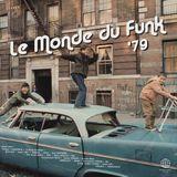 [Musicophilia] - 'Le Monde du Funk '79' (1975-1979) | 6 of 10