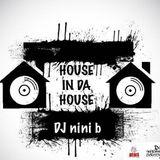 House In Da House Edição 22 Parte 2 Com DJ Nini B