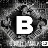 The Dusty Handclap Vinyl Podcast No. 12 (Hosted by DJ Flow)