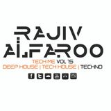 Rajiv Alfaroo-TECH ME Vol.15 [TECHNO]