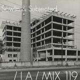IA MIX 119 Sawlin & Subjected