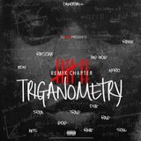 TRIGANOMETRY MIXTAPE [REMIX CHAPTER VII]