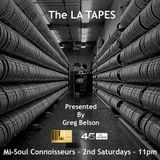 The LA TAPES with Greg Belson + Guest Andy Cobb 9th Febraury 2019