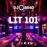 LIT 101 - RnB / Hiphop Mix