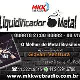 Programa Liquidificador Metal 02.08.2017 - Giovani Venttura entrevista Guilherme Costa
