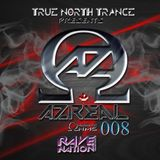 True North Trance Presents: Azreal Magnetic Ohms Ep. 008