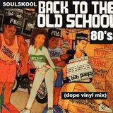 Back To The Old School - 80's Hiphop