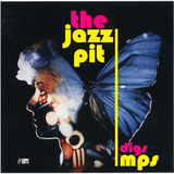 The Jazz Pit Vol.6 : The Jazz Pit digs MPS