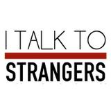 I TALK TO STRANGERS #1