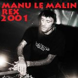 Manu Le Malin @Club Rex Paris /08.2001