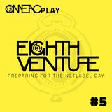 OMEACplay #05 - Eighth Venture