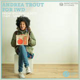 Andrea Trout for IWD 8th March 2019