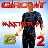 DJ MASTER B - CIRCUIT STYLE 2