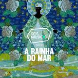 #181 SEIS MÚSICAS PARA A RAINHA DO MAR