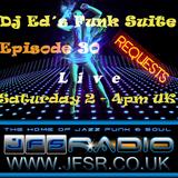 Dj Ed Funk Suite #030 Live JFSR 2015-06-13 2-4pm BST