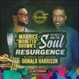 Maurice Mobetta Brown Presents: Soul Resurgence - The Playlist