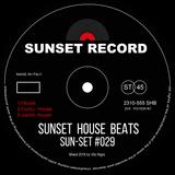 Sun-Set #029 - Funky & Jackin House Mix