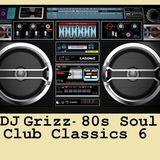 80's Soul Club Classics 6
