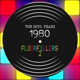 SOUL YEARS 1980 : THE FLOORFILLERS (PART 2 of 3)