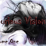 Glorious Visions Volume 1