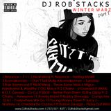 DJ Rob Stacks - Winter Warz Part 1