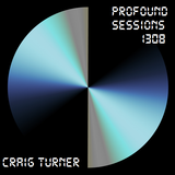 Profound Sessions 1308 - Craig Turner