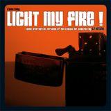 Light My Fire !