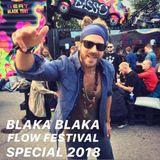 Blaka Blaka Show Flow Festival 2018 Mix