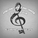 Music is the key Edwin Rutgers 31-01-2016