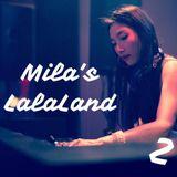 Mila's LalaLand #2