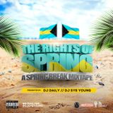 The Rights Of Spring _ A spring Break Mixtape