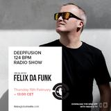 Felix Da Funk @ Ibiza Global Radio DeepFusion 124 BPM