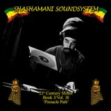 Shashamani Sound-21st Century Mixes-Book 3 / Vol. 18 - 'Pinnacle Path' (2013)