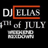DJ Elias - 4th Of July Weekend MixDown